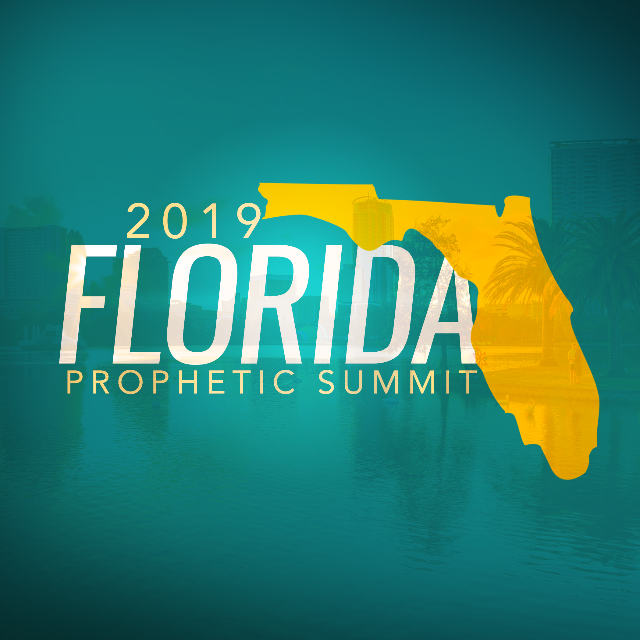2019 Florida Prophetic Summit